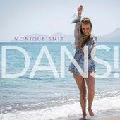 Dans! by Monique Smit