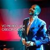 Yo Me Pido Vida (En Directo (Auditorio Alfredo Kraus 2017)) by Gerson Galván
