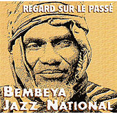 Regard sur le passé by Bembeya Jazz National