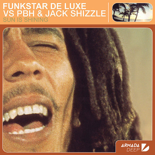 Sun Is Shining de Funkstar De Luxe
