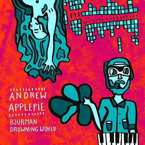 Drowning World by Andrew Applepie