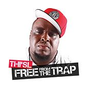 Free from the Trap by Thi'sl