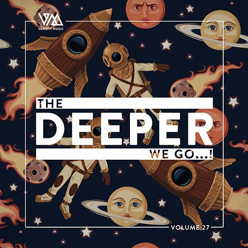 The Deeper We Go..., Vol. 27 by Various Artists