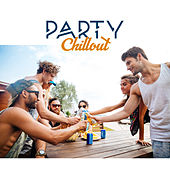 Party Chillout – Summer Chill, Drink Bar, Beach Party, Relaxation, Holiday Chill, Ibiza Lounge, Summer Sounds, Dancefloor by #1 Hits Now