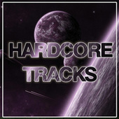 Hardcore Tracks by Various Artists