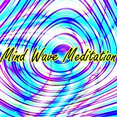 Mind Wave Meditation by Meditation Music Zone