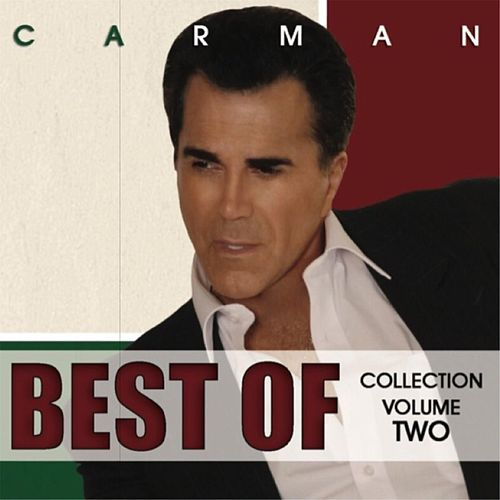 Best Of Collection, Vol. 2 by Carman