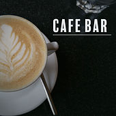Cafe Bar – Chilled Jazz, Restaurant Music, Deep Relaxation, Cafe Music, Meeting with Friends, Smooth Jazz, Piano Bar, Gentle Guitar von Jazz Lounge