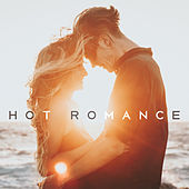 Hot Romance – Sensual Jazz, Romantic Night, Sexy Vibes, Erotic Dance, Deep Massage, Pure Relaxation, Smooth Jazz for Lovers by Music for Quiet Moments