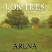 Arena by Los Tres