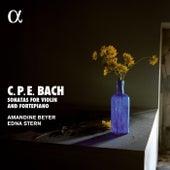 C.P.E. Bach: Violin Sonatas by Amandine Beyer