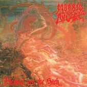 Blessed Are the Sick (Full Dynamic Range Edition) by Morbid Angel