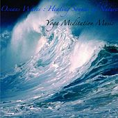 Play & Download Oceans Waves : Healing Sounds of Nature, Music for Deep Sleep by Yoga Meditation Music | Napster