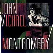 Play & Download John Michael Montgomery by John Michael Montgomery | Napster