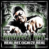 Play & Download Real Recognize Real by Project Pat | Napster