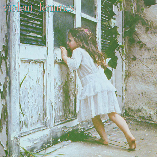 Play & Download Violent Femmes by Violent Femmes | Napster