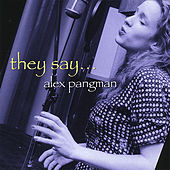 Play & Download They Say by Alex Pangman | Napster