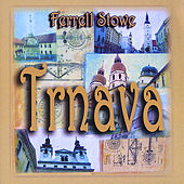 Play & Download Trnava by Ferrell Stowe | Napster