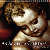 Play & Download An Acappella Christmas by Haven | Napster