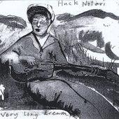Very Long Dream by Huck Notari