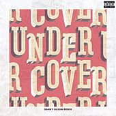 Undercover (Danny Olson Remix) by Kehlani