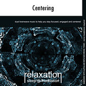 Centering by Relaxation Sleep Meditation