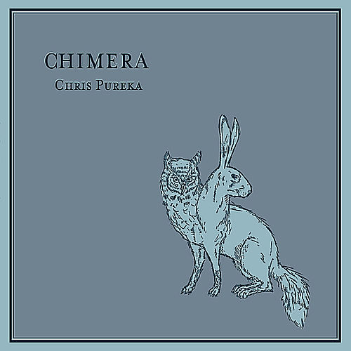 Play & Download Chimera - Ep by Chris Pureka | Napster