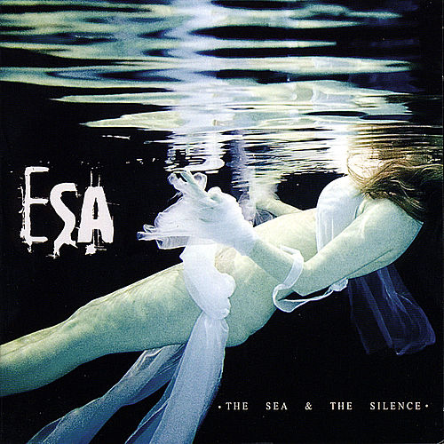 Play & Download The Sea & the Silence by ESA | Napster