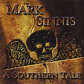 Play & Download A Southern Tale by Mark Sinnis | Napster
