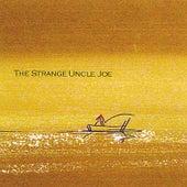 Play & Download The Strange Uncle Joe by Joe Romersa | Napster