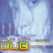 Play & Download Ruff Stuff Dub Number One by Various Artists | Napster