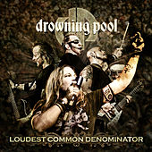 Play & Download Loudest Common Denominator by Drowning Pool | Napster