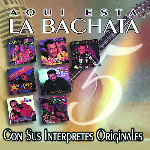 Play & Download Aqui Esta La Bachata Vol. 5 by Various Artists | Napster