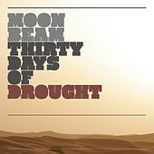 30 Days of Drought by Moonbeam