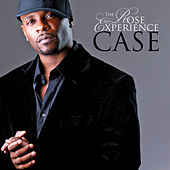 The Rose Experience by Case