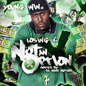 Losing Is Not An Option (Hosted By DJ Mind Motion) by Young Win