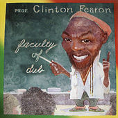 Faculty of Dub by Clinton Fearon