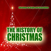 Christmas : Its Origin and Associations by Christmas