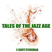 Play & Download Tales of the Jazz Age by F. Scott Fitzgerald | Napster