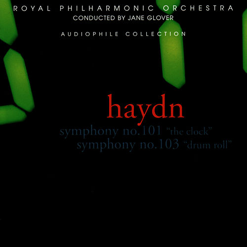 Haydn: Symphony No. 101 'The Clock', Symphony No. 103 'Drum Roll' by Royal Philharmonic Orchestra