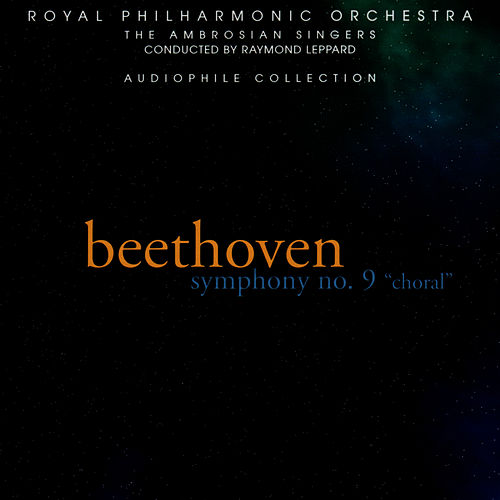 Play & Download Beethoven: Symphony No. 9, 'Choral' by Royal Philharmonic Orchestra | Napster