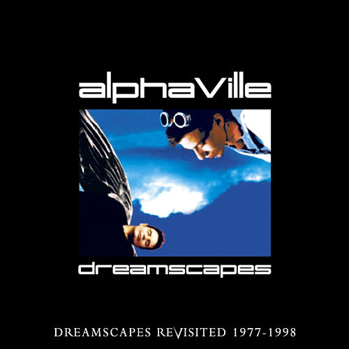 Dreamscapes Revisited 2 by Alphaville