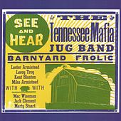 Barnyard Frolic by The Tennessee Mafia Jug Band