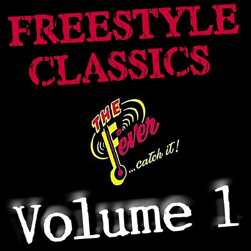 Freestyle Classics - Volume 1 by Various Artists