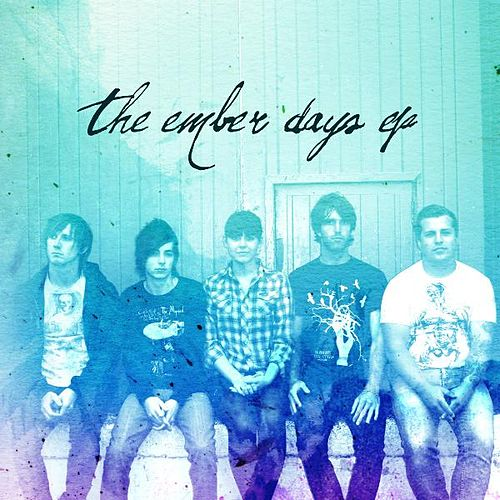 Play & Download The Ember Days EP by Ember Days | Napster