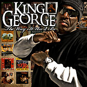 The Way It Use 2 Be by King George