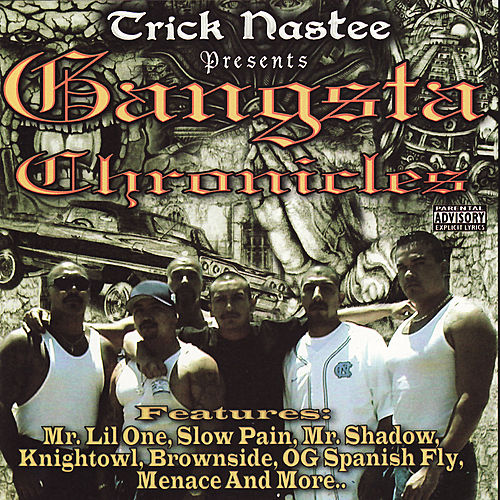 Play & Download Gangsta Chronicles by Various Artists | Napster