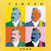 Play & Download Caruso 2000 by Enrico Caruso | Napster