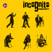 Play & Download Positivity by Incognito | Napster