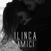 Amici by Ilinca
